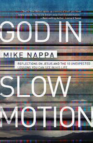 God in Slow Motion by Mike Nappa